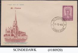INDIA - 1964 ST. THOMAS FDC - FDC