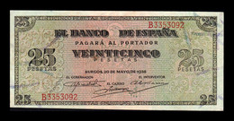 España Spain 25 Pesetas Burgos 1938 Pick 111 Serie B SC- AUNC - [ 3] 1936-1975 : Regime Di Franco