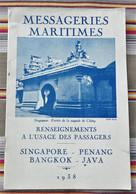 MESSAGERIES MARITIMES  1938 Singapore Penang Bangkok Java - Boats