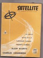 SATELLITE N°22 Année 1959 - Satellite