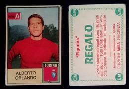 EDIZIONI MIRA CALCIATORI  1965-66 - ALBERTO ORLANDO (TORINO) FIGURINA REGALO - Vignettes Autocollantes