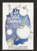 """Spectacle / Marcq En Baroeul Salle Charcot """" Le Petit Prince """",Compagnie Jean Blondeau - Otros"""