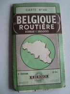 BELGIQUE ROUTIÈRE. ÉCHELLE 1:350 000. CARTE Nº 44. 9E ÉDITION - BELGIUM, BELGIË 1955 APROX. - Maps