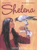 Shelena EO BE Casterman 09/2005 Pasteur Follet, (BI4) - Original Edition - French