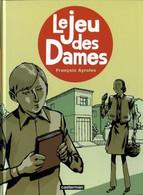 Le Jeu Des Dames EO BE Casterman 01/2007 Ayroles, (BI4) - Original Edition - French