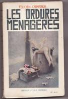 LES ORDURES MENAGERES De FELICIEN CHAMPSAUR 1927 éditeur Ferenczi Et Fils - Ferenczi