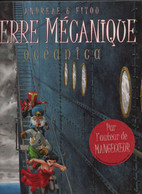 Terre Mecanique 1 Océanica EO BE Casterman 08/2002 Fitou Andréae (BI4) - Original Edition - French