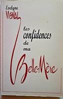 LES CONFIDENCES DE MA BELLE-MÈRE - Evelyne VIGNAL - OFFERT PAR L'AUTEURE - Books, Magazines, Comics