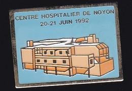 66864- Pin's. Médical.Santé.Centre Hospitalier Compiègne-Noyon - Geneeskunde