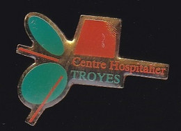 66880- Pin's. Médical.Santé.centre Hospitalier Troyes. - Geneeskunde