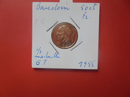 """50 Centimes 1955 FR VARIETE """"GROSSE TETE""""+ 1/3 Médaille (A.9) - 1951-1993: Baudouin I"""
