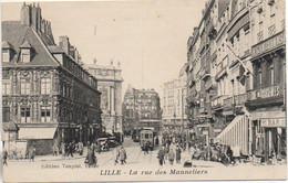 59 LILLE  La Rue Des Manneliers - Lille