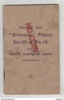 Instruction Pour L'emploi De L'appareil Photographique Brownies Pliants Six 20 Six 16 Objectif Anastigmat Rapide - Fotografía