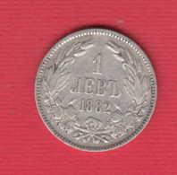 C39 / 1 Lev - 1882 - Ferdinand I ,  Bulgaria Bulgarie Bulgarien SILVER ( Cu ) Coins Munzen Monnaies Monete - Bulgaria