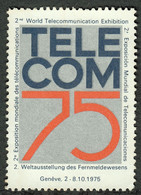 """Schweiz Suisse Genf Geneve 1975 """" Exhibition TELECOM 75 """" Vignette Cinderella Reklamemarke - Erinnofilia"""