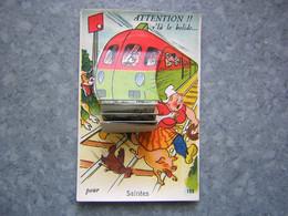 CARTE SYSTEME - SAINTES - ATTENTION ! TRAIN - Saintes