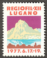 "Schweiz Suisse Lugano 1977 "" Exposition Philatelique REGIOFIL XII "" Vignette Cinderella Reklamemarke - Erinnofilia"