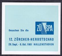 """Schweiz Suisse Zürich 1961 """" ZÜSPA 12.Zürcher Herbstschau """" Vignette Cinderella Reklamemarke - Erinnofilia"""