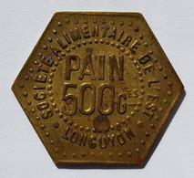 Longuyon (54) - Pain 500 Grammes - Monetary / Of Necessity