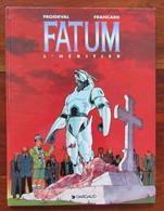 "FATUM N°1 "" L'héritiier"" EO 1996 Par FROIDEVAL & FRANCARD - Fatum"