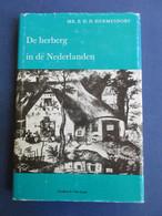 De Herberg In De Nederlanden - Door B. Hermesdorf  -  Herbergen Café - Geschiedenis