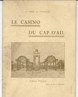 LE CASINO DU CAP D'AIL . 16 PAGES - Advertising