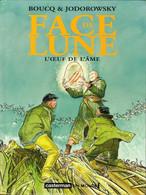 Face De Lune 3 L'œuf De L'âme  RARE EO BE Casterman 09/2004 Jodorowsky Boucq (BI4) - Original Edition - French