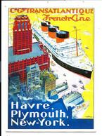 Ligne HÂVRE PLYMOUTH NEW-YORK - Compagnie Transatlantique > French Line - Carte Publicitaire - VENTE DIRECTE X - Piroscafi