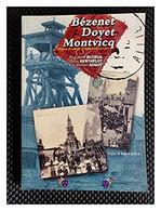 BEZENET DOYET MONTVICQ Histoire Locale Au Fil Des Cartes Postales - Books, Magazines, Comics