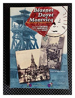 BEZENET DOYET MONTVICQ Histoire Locale Au Fil Des Cartes Postales - Boeken, Tijdschriften, Stripverhalen