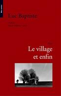 Le Village Et Enfin - Books, Magazines, Comics