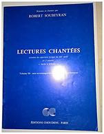 Lectures Chantées Extraites Du Répertoire Lyrique Du XXè Siècle En 2 Volumes - Volume IIb - Sans Accompagnement : Livre - Livres, Revues & Catalogues