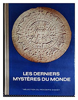 Les Derniers Mystères Du Monde - Livres, Revues & Catalogues