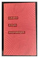 Grand Atlas Historique - Livres, Revues & Catalogues