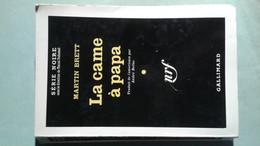 Série Noire N°649 La Came à Papa Martin Brett - Série Noire