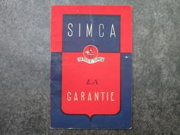 SIMCA - GARANTIE Suite à L'acquisition D'une ARONDE (12 Pages) - Voitures
