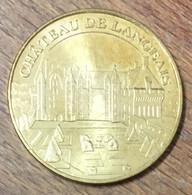37 CHÂTEAU DE LANGEAIS MEDAILLE SOUVENIR MONNAIE DE PARIS 2010 JETON TOURISTIQUE MEDALS COINS TOKENS - Monnaie De Paris