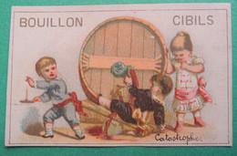 Chromo CIBILS. Cibils Bouillon Cibils. Catastrophe. Tonneau De Vin Cruche.  Bougeoir. - Non Classificati
