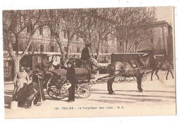83 - TOULON - Le Torpilleur Des Rues - Toulon