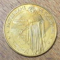 69 LYON NOTRE-DAME DE FOURVIÈRE VIERGE MÉDAILLE SOUVENIR MONNAIE DE PARIS 2010 JETON TOURISTIQUE MEDALS COINS TOKENS - Monnaie De Paris