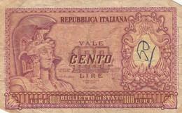 BANCONOTA ITALIA 100 LIRE F (KP795 - [ 1] …-1946: Königreich