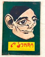 """""""A SATIRA"""" Revista Com 46 Paginas Caricaturas Politica STUART CARVALHAIS, LEAL Da CAMARA. ALMADA NEGREIROS 1911 - Comics (other Languages)"""