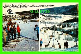 MATAPÉDIA, QUÉBEC - HOTEL MOTEL RESTIGOUCHE - CENTRE DE SKI AU PETIT CHAMONIX - CIRCULÉE EN 1971 -  W. SCHERMER - - Quebec