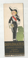 Marque Pages , Cigares DIPLOMATES , Régie Française , Cigarettes GITANE , Frais Fr 1.65 E - Lesezeichen