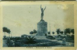 FORMIA ( LATINA ) MONUMENTO AI CADUTI - EDIZIONE BARTOLOMEI - 1930s (BG5948) - Latina
