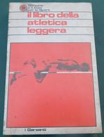 IL LIBRO DELLA    ATLETICA LEGGERA - I Garzanti - Mai Aperto, Ancora Nella Confezione Originale - Atletismo