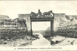 CARNAC  PLAGE - Le Port Et Le Pont De Port-en-Brou      -- Artaud Et Nozais 42 - Carnac