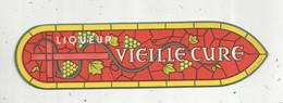 Marque Pages ,  Liqueur VIEILLE CURE , Uniface , Frais Fr 1.55 E - Lesezeichen