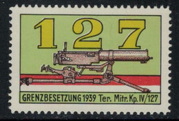 Suisse /Schweiz/Switzerland // Vignette Militaire // Troupe Territoriale, Ter.Mitr.Kp.IV/127 - Poste Militaire