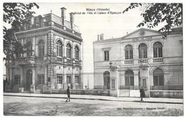 Blaye Hotel De Ville Et Caisse D' Epargne - Blaye